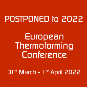 Thermoforming Conference postponed to 2022
